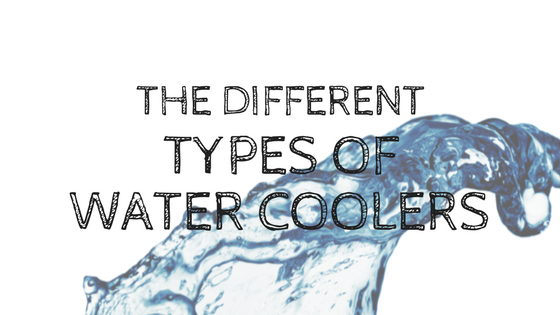 The Different Types Of Water Coolers